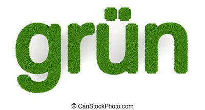 "Gruen - The word ""gruen"" (""Green"" in german). Symbol for..."