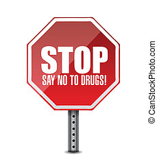 say no to drugs. stop sign illustration