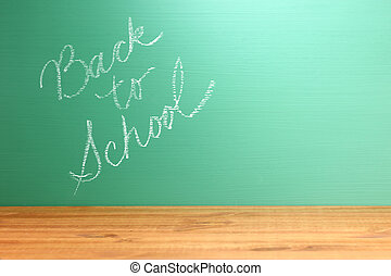 Chalkboard with Handwriting Back to School with Copy Space -...