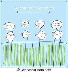 morning gymnastics - funny birds do morning gymnastics....