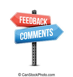 feedback or comments road sign illustration over a white...