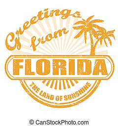 Greetings from Florida stamp - Grunge rubber stamp with text...