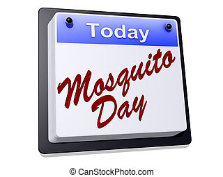 "Mosquito Day - One day Calendar with "" Mosquito Day "" on a..."
