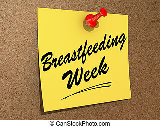 Breastfeeding Week - A note pinned to a cork board with the...