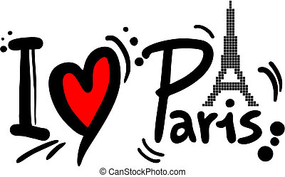 Paris love - Creative design of Paris love message
