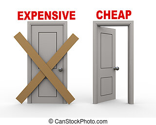 3d expensive and now cheap - 3d illustration of closed door...