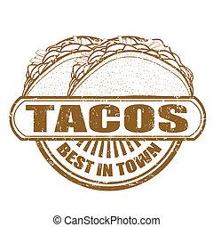 Tacos stamp - Tacos grunge rubber stamp, vector illustration