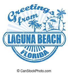 Greetings from Laguna Beach stamp - Grunge rubber stamp with...