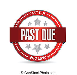 past due seal stamp illustration design over a white...