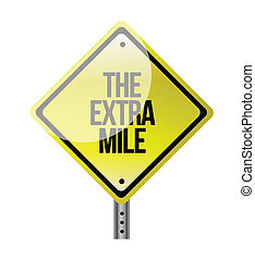 the extra mile road sign illustration design over white