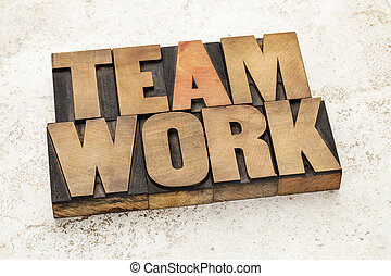 teamwork word in wood type - teamwork word in vintage...