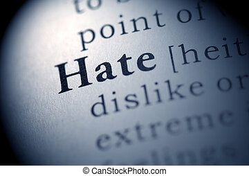 Hate - Fake Dictionary, Dictionary definition of the word...