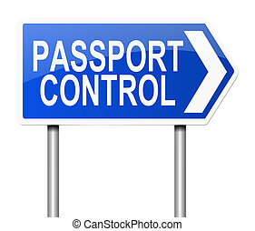 Passport control sign. - Illustration depicting a sign with...