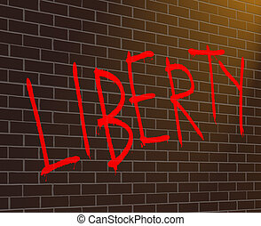 Liberty concept. - Illustration depicting graffiti on a...