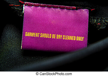Specific dry-cleaning instruction - Cloth having specific...