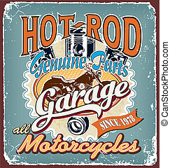 hotrod motorcycles garage crack - hot rod vector for T-shirt...