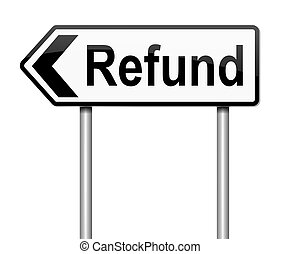 Refund concept - Illustration depicting a sign with a...