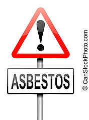 Asbestos concept - Illustration depicting a sign with an...