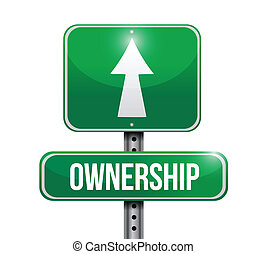 ownership road sign illustrations design over white