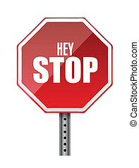hey stop road sign illustrations