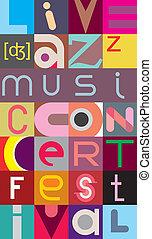 Jazz festival - Live Jazz, Music, Concert, Festival - vector...