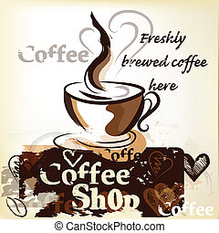 Coffee shop poster in grunge vintag - Coffee vector poster...