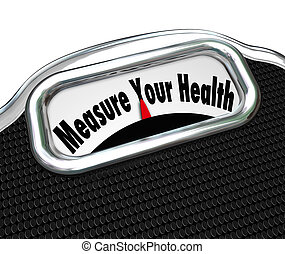 Measure Your Health Scale Weight Loss Healthy Checkup - The...