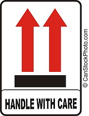 Handle With Care - fragile handle with care vector image...