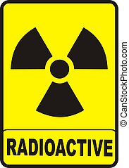 Radioactive - A new shape sign showing radioactive danger