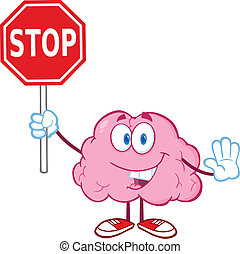 Brain Holding A Stop Sign - Brain Cartoon Character Holding...