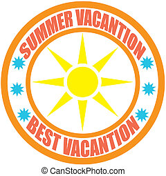 Best vacantion - Stamp with text best vacation inside,...