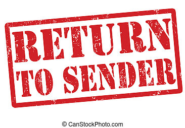 Return to sender stamp - Return to sender red grunge rubber...