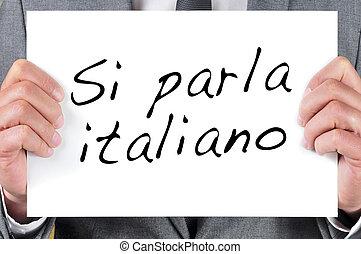 私達,  parla, イタリア語, 書かれた,  italiano,  SI, 話す, イタリア語