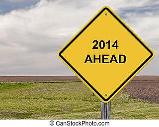 Caution - 2014 Ahead - Caution Sign - 2014 Ahead