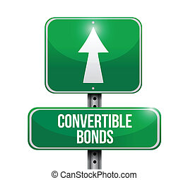 convertible bonds road sign illustrations design over white