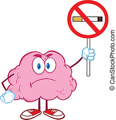 Brain Holding up A No Smoking Sign