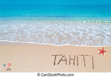 "turquoise foreshore with ""tahiti"" written on it - turquoise..."