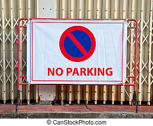 The No parking sign