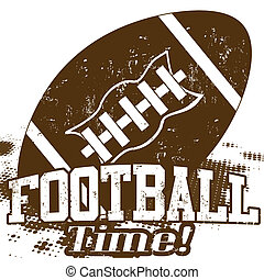 American Football Time grunge poster on white, vector...