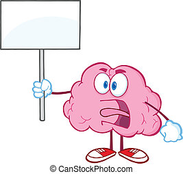 Angry Brain Holding Up A Blank Sign - Angry Brain Cartoon...