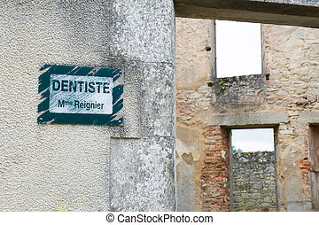 dentist board in Oradour sur Glane - Board of the dentist in...