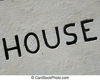 House Sign - House sign in black letters on white background