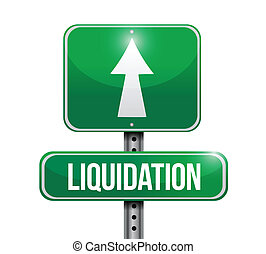liquidation road sign illustration design over white