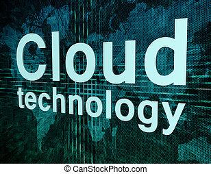 Cloud technology - Words on digital world map concept: Cloud...