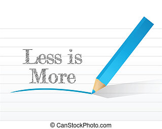 less is more message written on a notepad paper