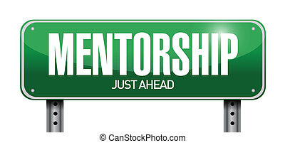 mentorship road sign illustration design over white