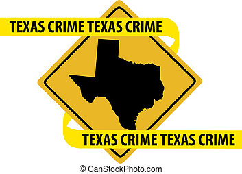 Texas crime - Road sign with Texas state map and crime tape.