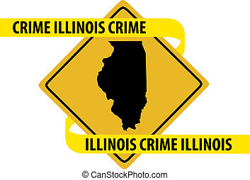 Illinois crime - Road sign with Illinois state map and crime...