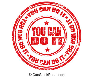 You can do it-stamp - Grunge rubber stamp with text You can...