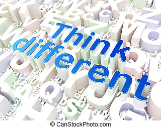 Education concept: Think Different on alphabet background
